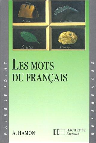 9782010178658: Les mots du français