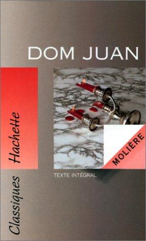 Dom Juan ou Le Festin de pierre: Molière; Michel Bouty