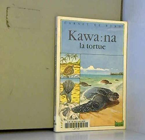 9782010179600: Kawa:na la tortue