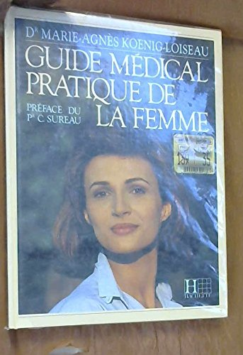 9782010181368: Guide medical pratique de la femme 010397