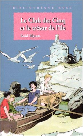 9782010181740: Le Club des Cinq et le trésor de l'île
