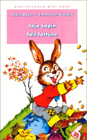9782010181917: Jojo Lapin fait fortune