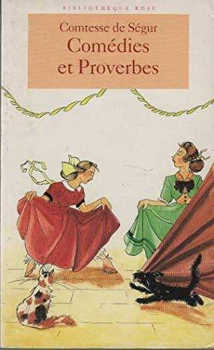 Comédies et Proverbes: Comtesse de Ségur