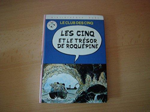 9782010184369: Bibliothèque rose : le Club des cinq - les cinq et le trésor de Roquepine