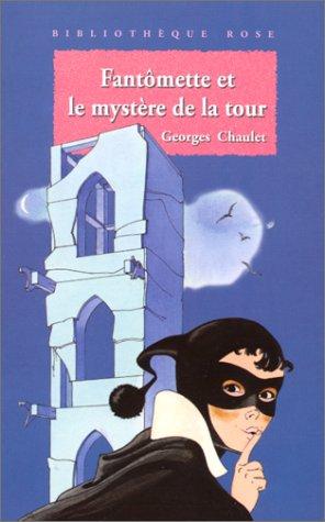 9782010184949: Fantômette et le mystère de la tour