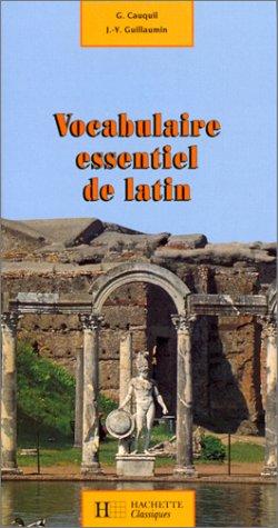 Vocabulaire essentiel de latin: G. (Georges) Cauquil
