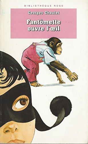 9782010186011: Bibliothèque rose : fantomette - fantomette ouvre l'oeil