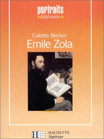 9782010186400: Émile Zola (Portraits littéraires)