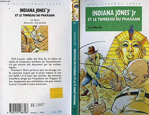 Indiana jones jr et le tombeau du: Les Martin