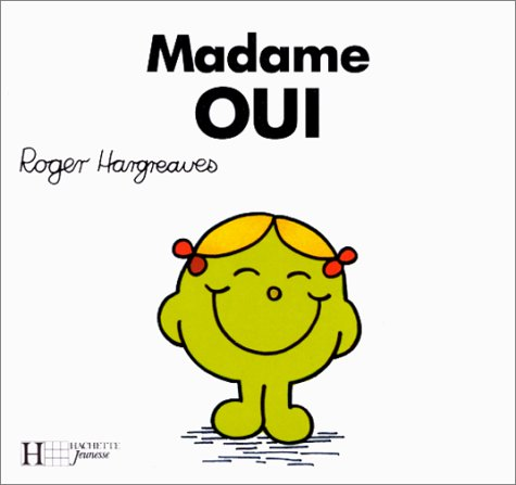 Madame Oui (Collection les dames) (French Edition): Hargreaves, Roger