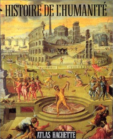 Histoire de l'humanite (French Edition): HACHETTE LITTERATURES