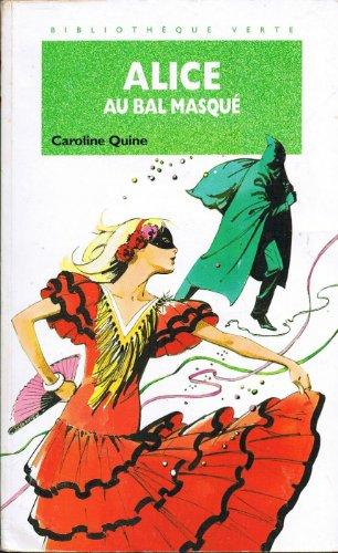 9782010189623: Alice au bal masqué (La Bibliothèque Verte)