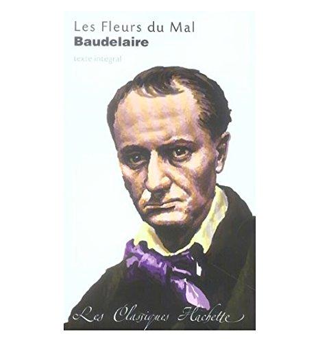 Les Fleurs Du Mal: Charles Baudelaire