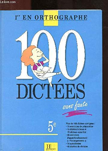 100 dict?es sans faute, 6e: Berlion, Daniel