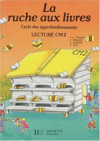 9782010191671: La ruche aux livres, CM2. Livre de l'élève