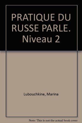 9782010192517: Pratique du russe parlé, niveau 2