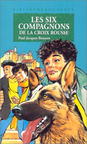9782010194009: Les Six Compagnons de la croix rousse