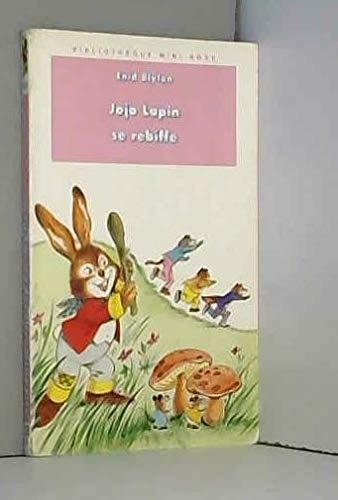 9782010194863: Jojo Lapin se rebiffe