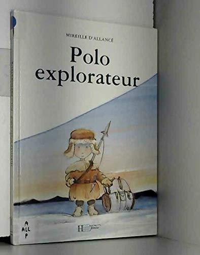 9782010195129: POLO EXPLORATEUR