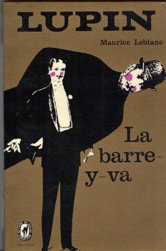 La Barre-y-va: Maurice Leblanc