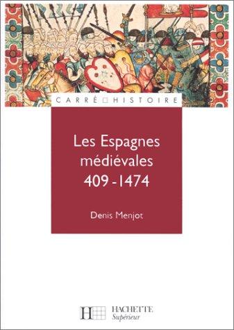 9782010195921: Les Espagnes médiévales, 409-1474
