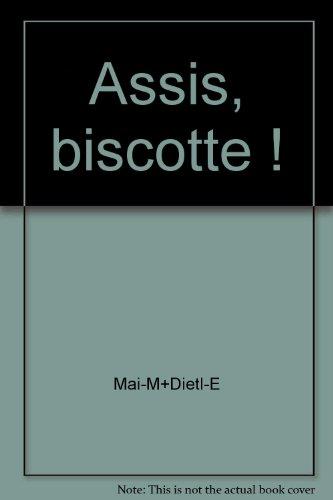 9782010196140: Assis, biscotte !