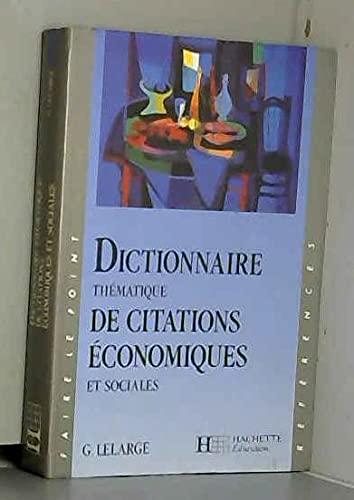 9782010196270: Dictionnaire th�matique de citations �conomiques et sociales