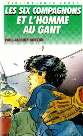 9782010196652: Les Six Compagnons et l'Homme au gant