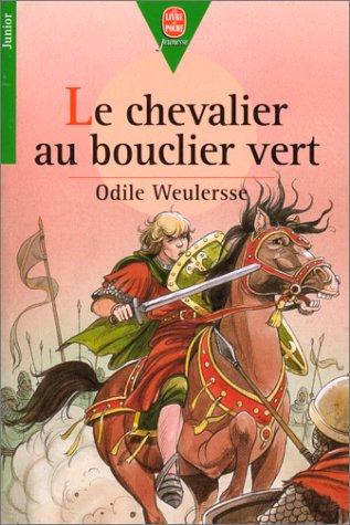 9782010196706: Le Chevalier au bouclier vert (Le Livre de Poche Jeunesse)