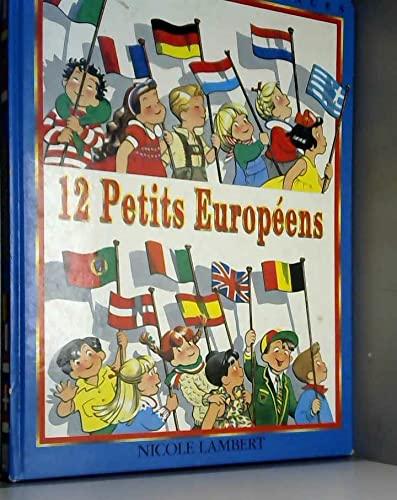 12 petits européens (Voyages en enfances): Nicole Lambert