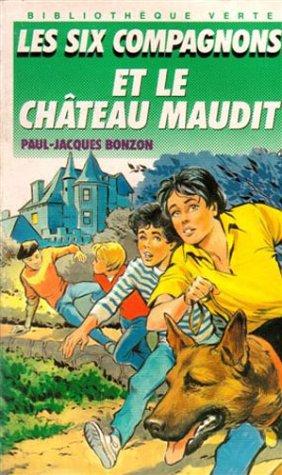 9782010198465: Les Six Compagnons et le Château Maudit
