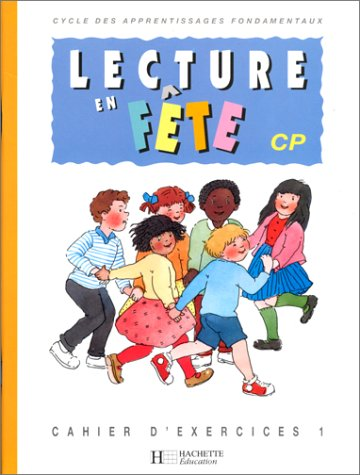 9782010201271: Lecture en f�te CP : cahier exercices 1, �dition 1993