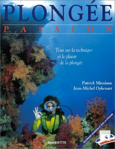 9782010201301: Plongée Passion