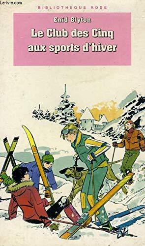 9782010202353: Le Club des Cinq aux sports d'hiver