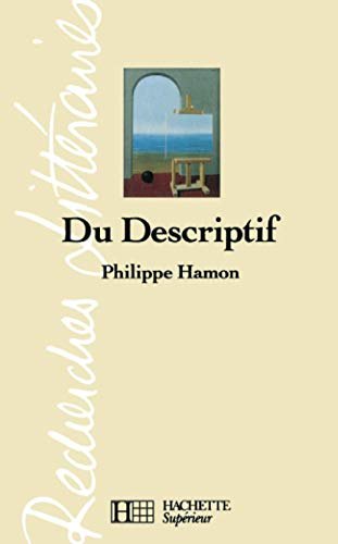 Du descriptif (9782010203091) by Philippe Hamon