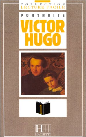 "Collection ""Lecture Facile"" Portraits - Level 1: Victor Hugo (French Edition): ..."