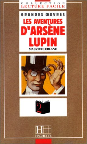 9782010203190: Les aventures d'Arsène Lupin: Arsene Lupin, Gentleman-Cambrioleur (Lecture facile)