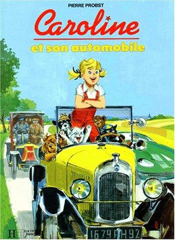9782010203480: Caroline Et Son Automobile (French Edition)