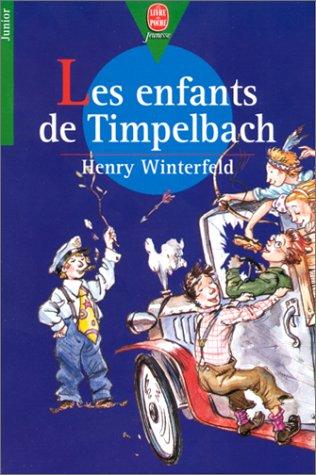 9782010203688: Les Enfants de Timpelbach (Le Livre de Poche Jeunesse)