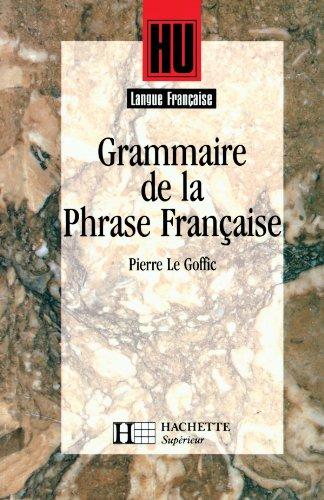 9782010203831: Grammaire de la phrase française (Hu. langue francaise)