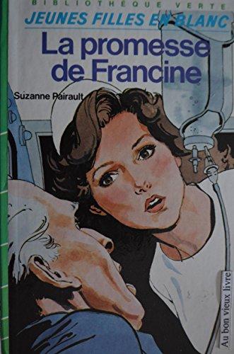9782010203947: La promesse de Francine par Suzanne Pairault