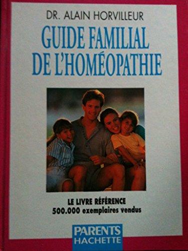 9782010204500: Guide familial de l'homéopathie