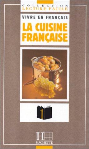 La Cuisine Francaise: La Cuisine Francaise (French: Angelis, Françoise de;