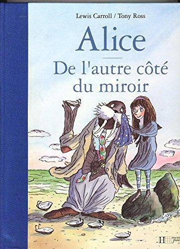 9782010206856: ALICE - De l'autre côté du miroir