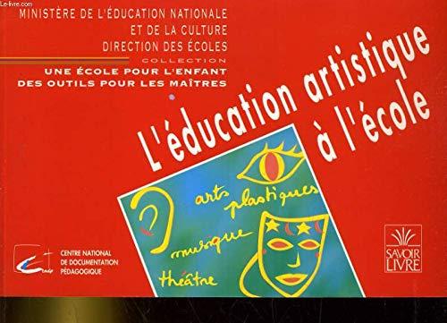 9782010206870: L'éducation artistique à l'école