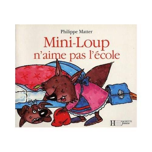 9782010208577: Mini-Loup n'aime pas l'école