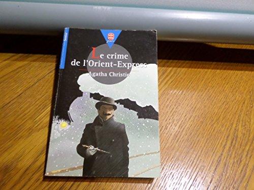 Le Crime De L Orient Express Le Livre De Poche By Agatha