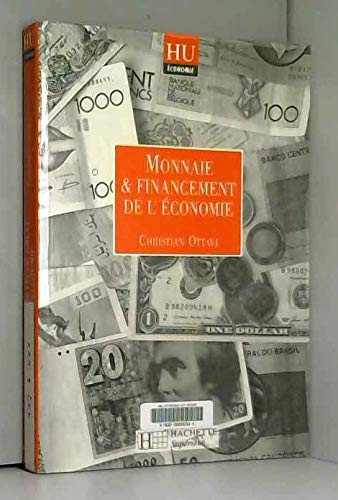 9782010209918: Monnaie et financement de l'économie