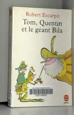 9782010209963: Tom, Quentin et le géant Bila
