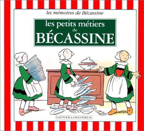 9782010210662: Les petits métiers de Bécassine